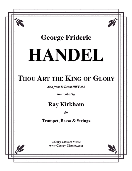 Thou Art the King of Glory for Trumpet, Basso & Strings