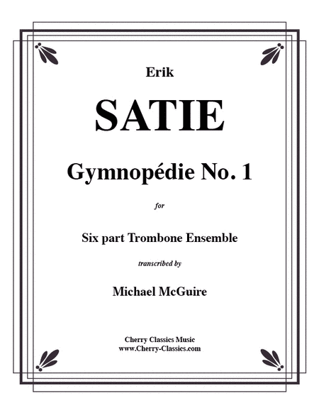 Gymnopepie No. 1 for 6 Trombones