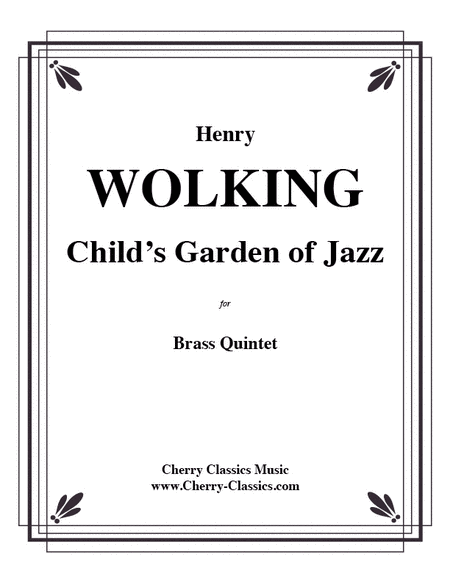 A Child's Garden of Jazz for Brass Quintet