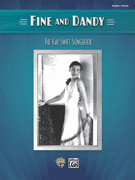 Fine and Dandy - The Kay Swift Songbook