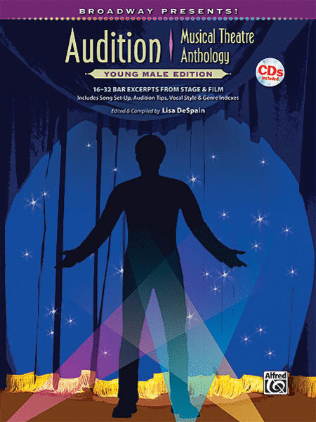 Broadway Presents! Audition Musical Theatre Anthology: Young Male Edition