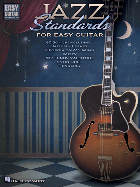 Jazz Standards for Easy Guitar