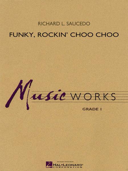 Funky, Rockin' Choo Choo