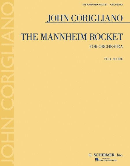 John Corigliano - The Mannheim Rocket