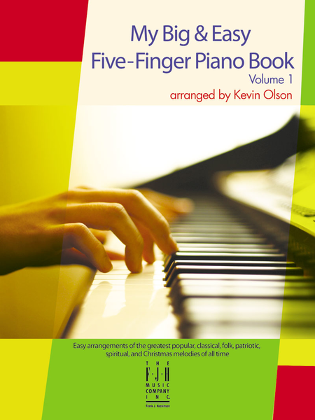 My Big & Easy Five-Finger Piano Volume 1