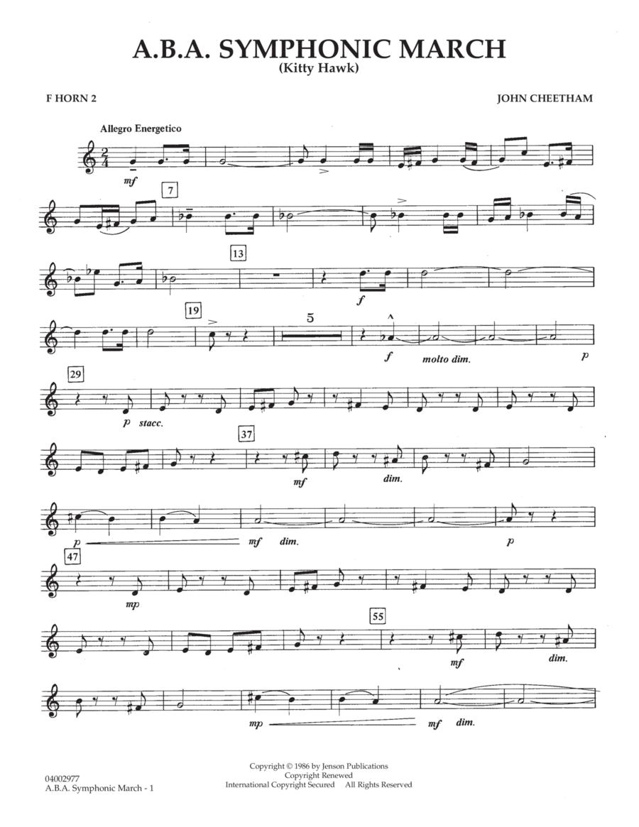 A.B.A. Symphonic March (Kitty Hawk) - F Horn 2
