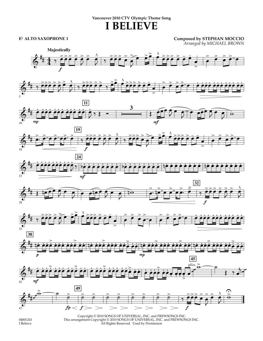 I Believe (Vancouver 2010 CTV Olympic Theme Song) - Eb Alto Saxophone 1