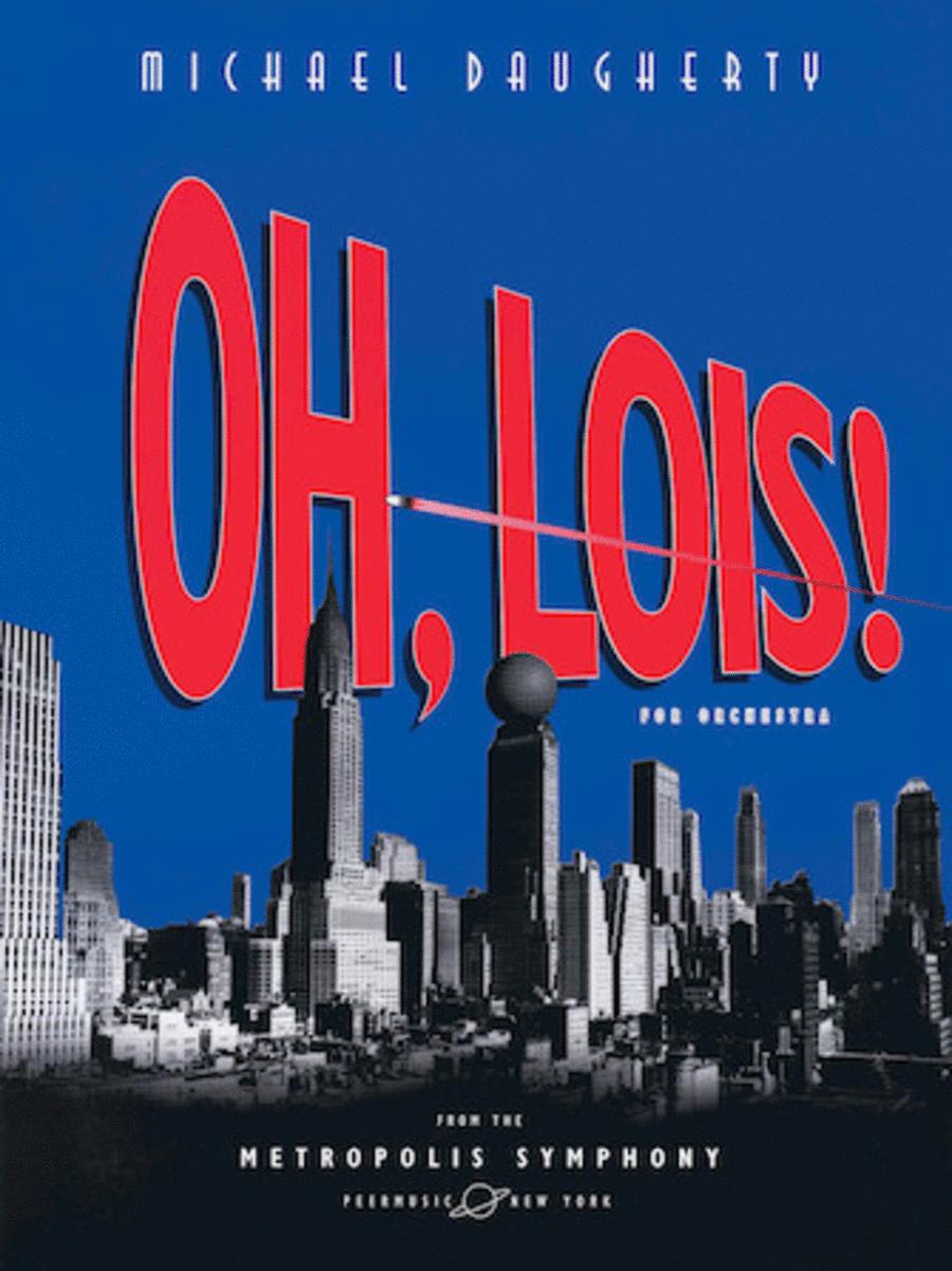 METROPOLIS SYMPHONY: IV. Oh, Lois!
