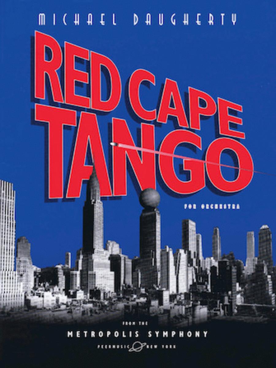 METROPOLIS SYMPHONY: V. Red Cape Tango