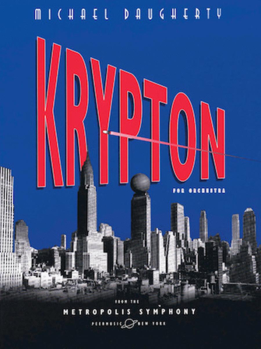 METROPOLIS SYMPHONY: II. Krypton