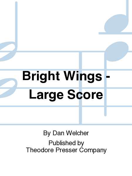 Bright Wings - Large Score