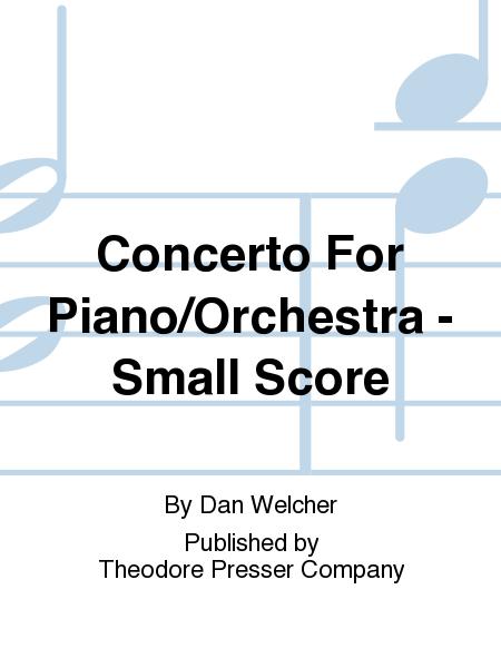 Concerto For Piano/Orchestra - Small Score