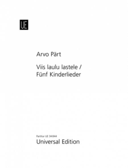 Viis Laulu Lastele / Funf Kinderlieder
