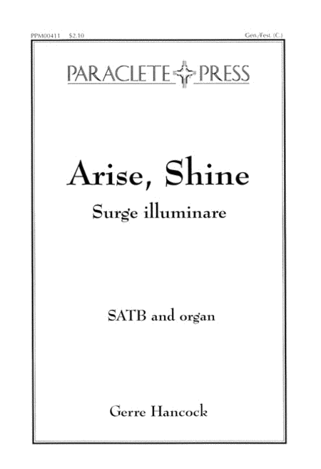 Arise, Shine (Surge Illuminare)
