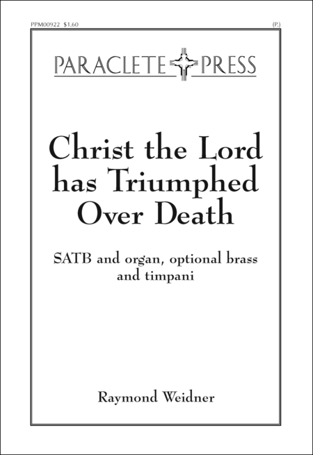 Christ the Lord Has Triumphed Over Death
