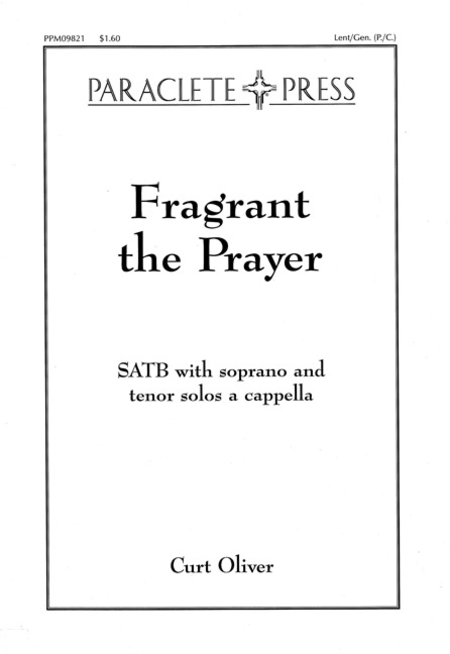 Fragrant the Prayer