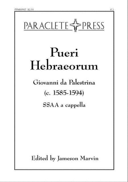 Pueri Habraeorum - Giovanni da Palestrina