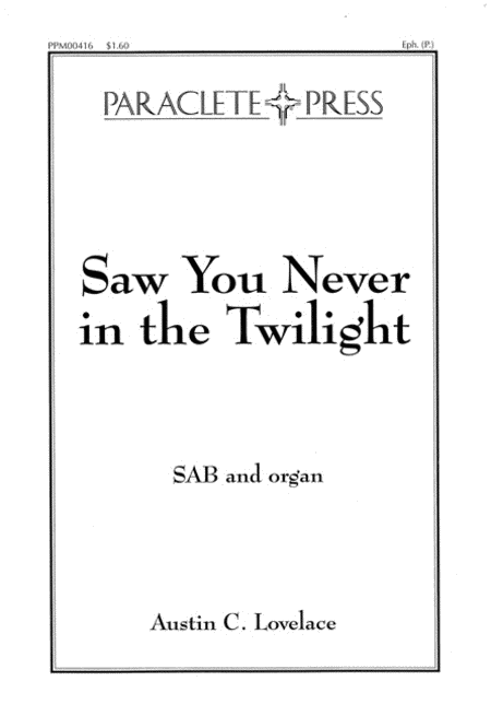 Saw You Never in the Twilight