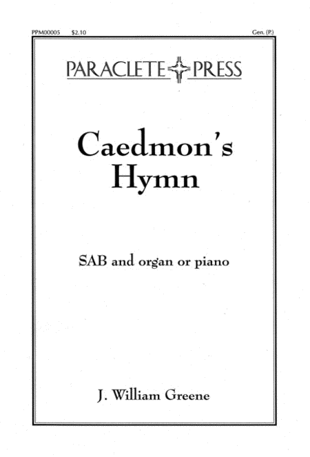 Three Celtic Prayers - III. Caedmon's Hymn