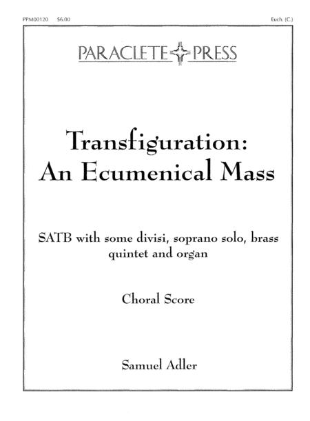 Transfiguration: An Ecumenical Mass