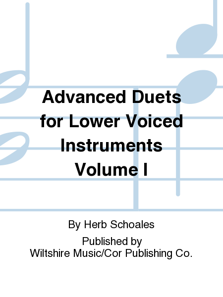 Advanced Duets for Lower Voiced Instruments Volume I