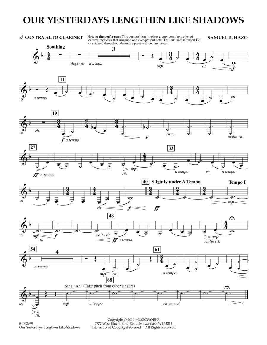 Our Yesterdays Lengthen Like Shadows - Eb Contra Alto Clarinet