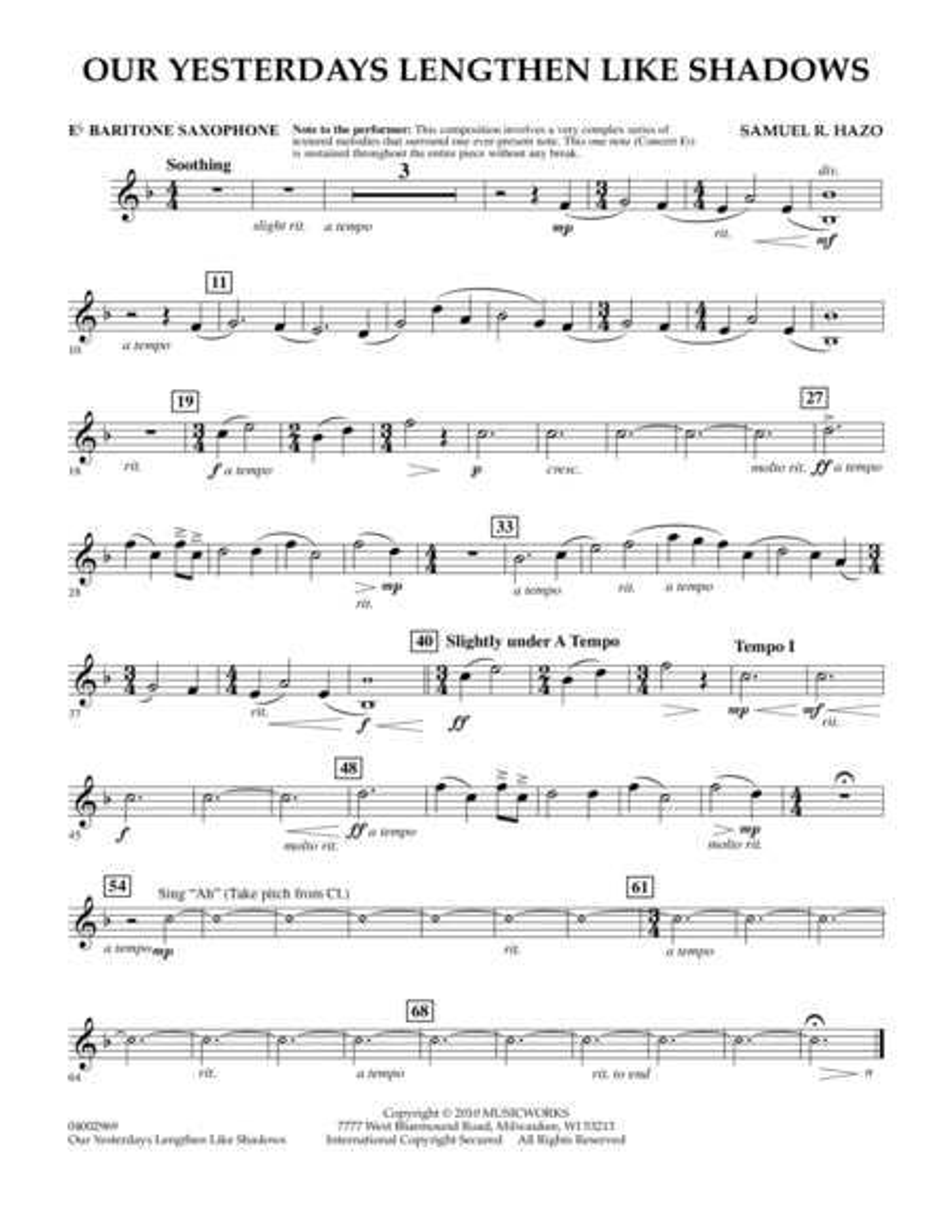 Our Yesterdays Lengthen Like Shadows - Eb Baritone Saxophone