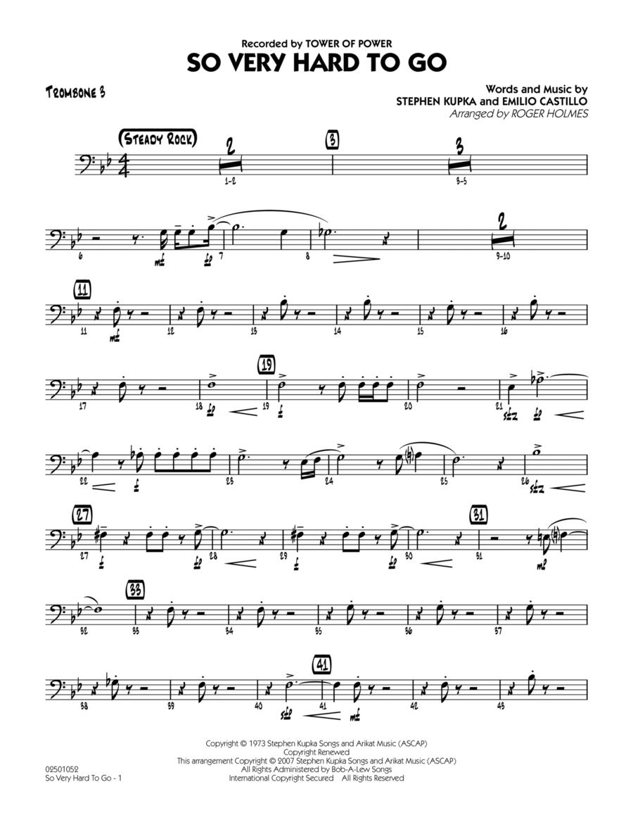 So Very Hard To Go - Trombone 3