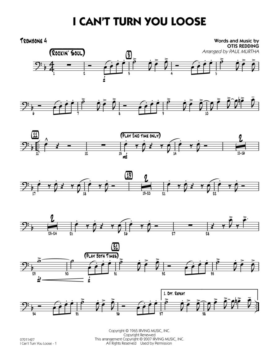 I Can't Turn You Loose - Trombone 4
