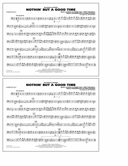 Nothin' But A Good Time - Baritone B.C.