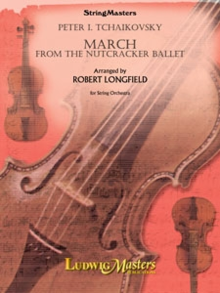March (from The Nutcracker Ballet)