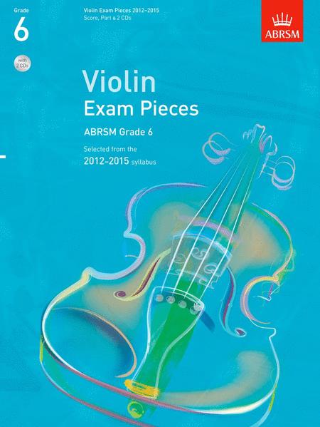 Selected Violin Exam Pieces Grade 6 2012-15