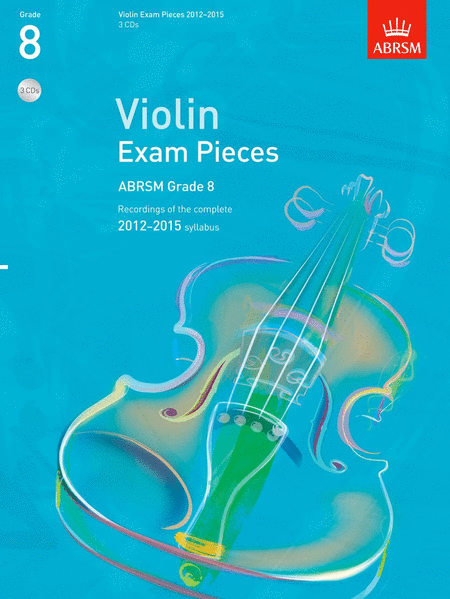 Grade 8 Selected Violin Exam Pieces 2012-15