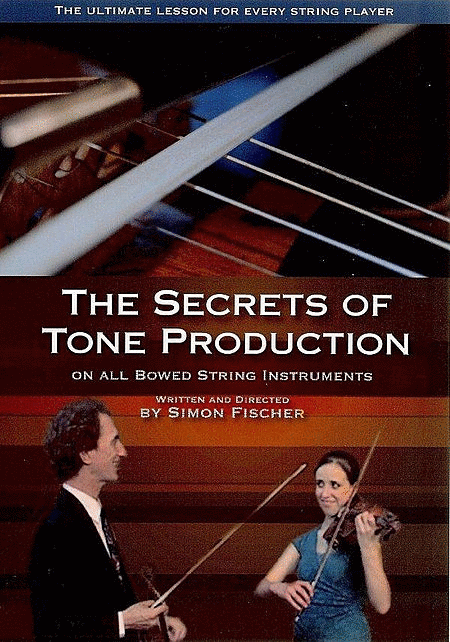 The Secrets of Tone Production on All Bowed String Instruments (NTSC format - North America and parts of South America only)