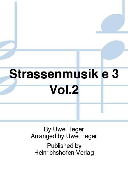 Strassenmusik a 3 Vol. 2