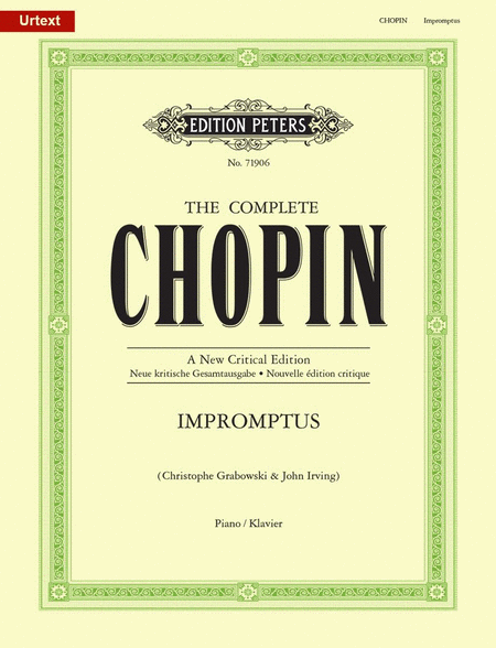 Impromptus [The Complete Chopin: A New Critical Edition]