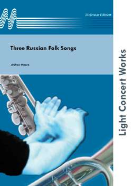 Three Russian Folk Songs