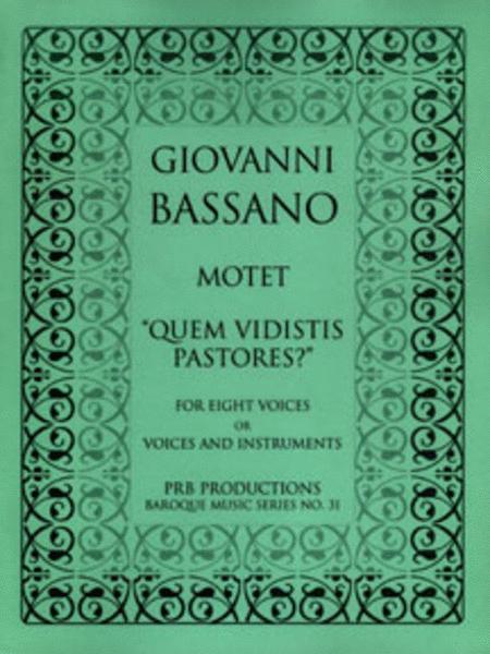 Motet, 'Quem vidistis,pastores?' (score and part set)