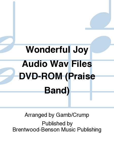 Wonderful Joy Audio Wav Files DVD-ROM (Praise Band)
