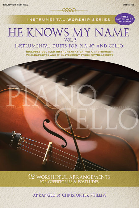 He Knows My Name - Piano/Cello Book/Cd