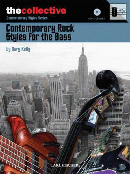 Contemporary Rock Styles for the Bass