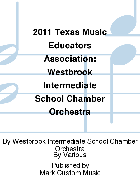 2011 Texas Music Educators Association: Westbrook Intermediate School Chamber Orchestra