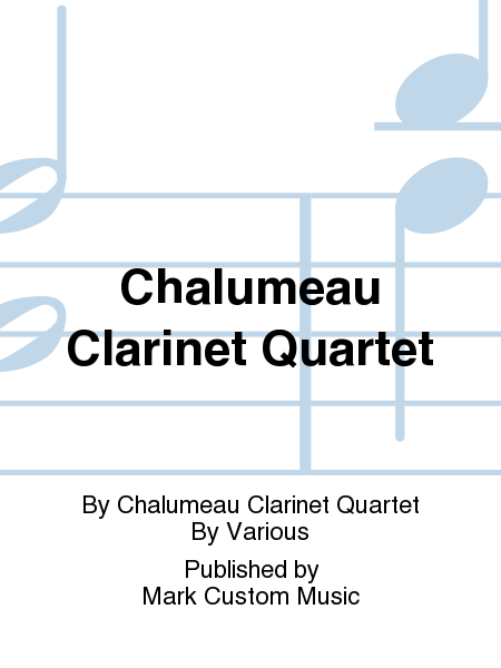 Chalumeau Clarinet Quartet