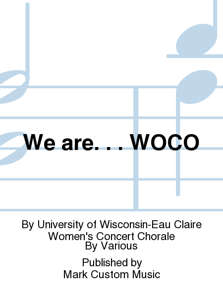 We are. . . WOCO