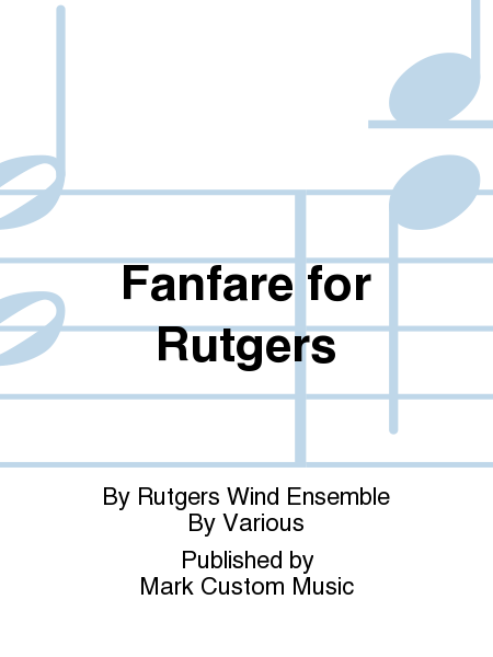 Fanfare for Rutgers