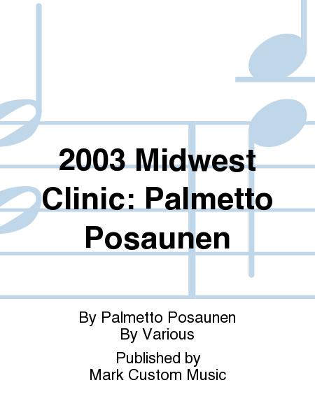 2003 Midwest Clinic: Palmetto Posaunen