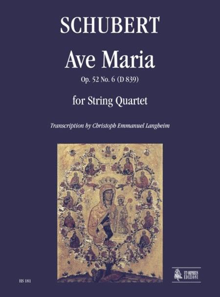 Ave Maria Op. 52 No. 6 (D 839)