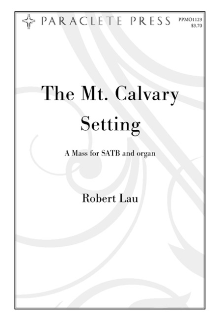 The Mt. Calvary Setting