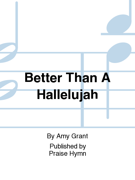 Better Than A Hallelujah