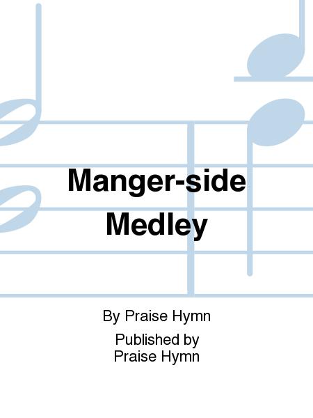 Manger-side Medley